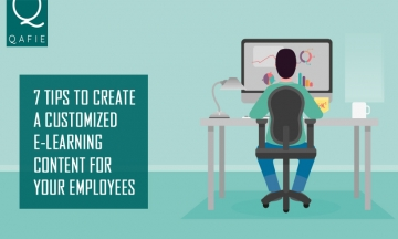7 TIPS TO CREATE A CUSTOMIZED E-LEARNING CONTENT FOR YOUR EMPLOYEES