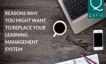 3 Reasons Why You Might Want To Replace Your Learning Management System
